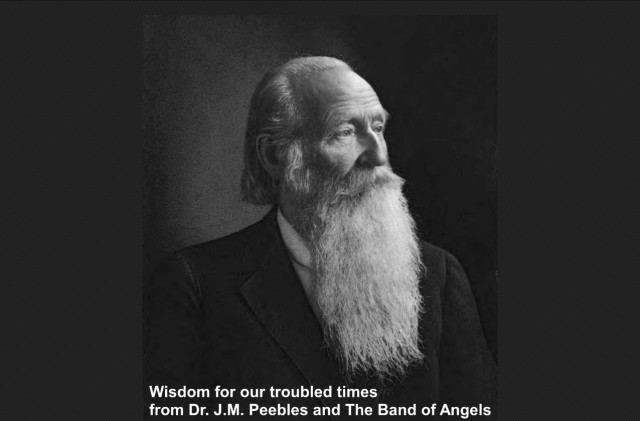 JM Peebles wisdom